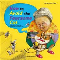 How to Avoid the Fearsome Cat