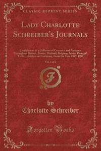 Lady Charlotte Schreiber's Journals, Vol. 1 of 2
