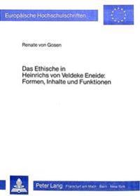 Das Ethische in Heinrichs Von Veldeke Eneide. Formen, Inhalte Und Funktionen