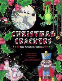 "Christmas Crackers: A ""Pun-NY"" Adult Christmas Colouring Book!"