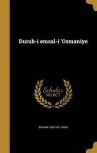 TUR-DURUB-I EMSAL-I OSMANIYE