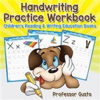 Handwriting Practice Workbook : Children's Reading & Writing Education Books