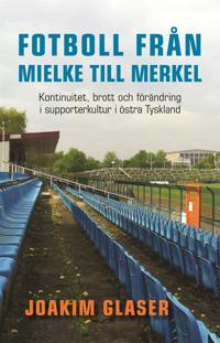 Från Mielke till Merkel