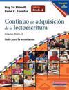 Continuo de Adquisicion de la Lectoescritura Totalmente En Espanol: Guia Para La Ensenanza, Prek-2