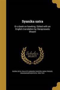 SAN-SYANIKA SATRA