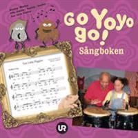 Go Yoyo go! : sångboken