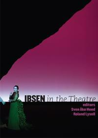 Ibsen in the Theatre