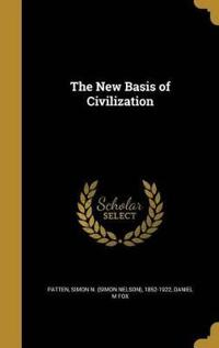 NEW BASIS OF CIVILIZATION