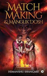 Match Making & Manglik Dosh