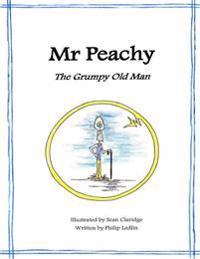 MR Peachy - The Grumpy Old Man