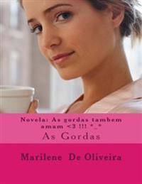 Novela: As Gordas Tambem Amam