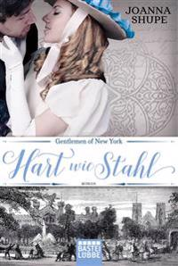 Gentlemen of New York 01 - Hart wie Stahl