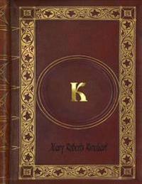 Mary Roberts Rinehart - K