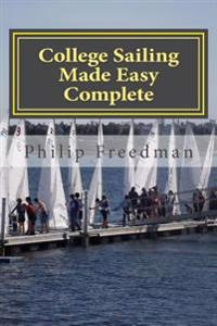 College Sailing Made Easy Complete
