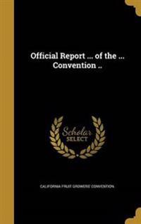 OFF REPORT OF THE CONVENTION