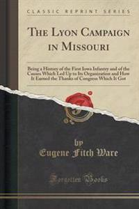 The Lyon Campaign in Missouri