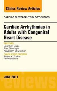 Cardiac Arrhythmias in Adults With Congenital Heart Disease