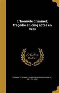 FRE-LHONNETE CRIMINEL TRAGEDIE