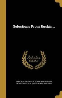 SELECTIONS FROM RUSKIN