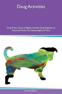Daug Activities Daug Tricks, Games & Agility Includes