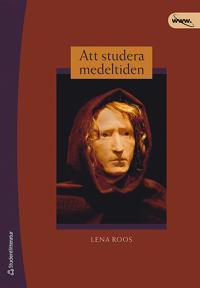 Att studera medeltiden