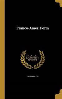 FRANCO-AMER FORM