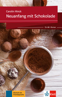 Neuanfang mit Schokolade. Buch + Online-Angebot