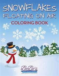 Snowflakes Floating on Air Coloring Book