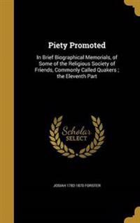 PIETY PROMOTED