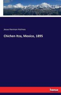 Chichen Itza, Mexico, 1895