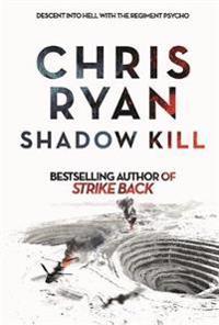 Shadow kill - a strike back novel (2)