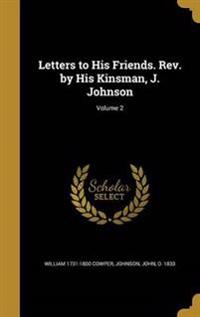 LETTERS TO HIS FRIENDS REV BY