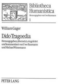 Gager, William: Dido Tragoedia