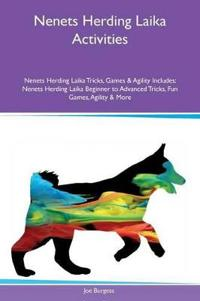 Nenets Herding Laika Activities Nenets Herding Laika Tricks, Games & Agility Includes