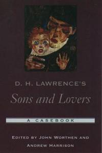 D. H. Lawrence's Sons & Lovers