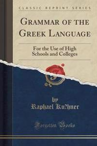 Grammar of the Greek Language