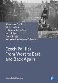 Czech Politics: From the West to East and Back Again