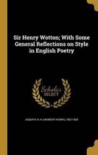 SIR HENRY WOTTON W/SOME GENERA