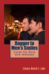 Dagger in Men's Smiles: Cures for Envy and Jealousy