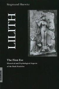 Lilith - The First Eve