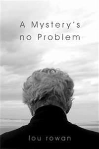 A Mystery's No Problem