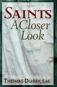 Saints: A Closer Look