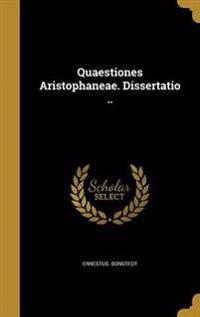 QUAESTIONES ARISTOPHANEAE DISS