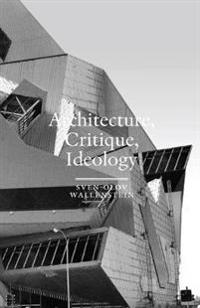Architecture, Critique, Ideology