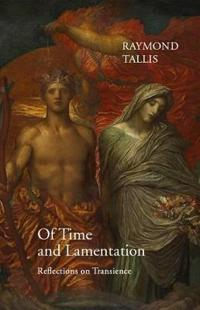 Of time and lamentation - reflections on transience