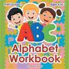 Alphabet Workbook   PreK-Grade 1 - Ages 4 to 7