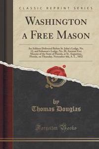 Washington a Free Mason