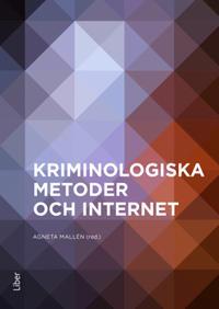 Kriminologiska metoder och internet