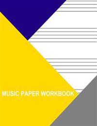 Music Paper Workbook: 4 Staves