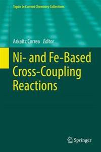 Ni- and Fe-based Cross-coupling Reactions